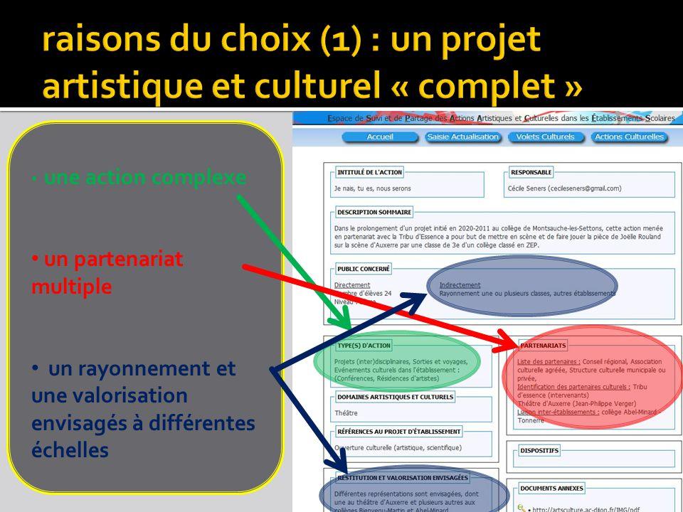 raisons du choix (1) : un projet artistique et culturel « complet »