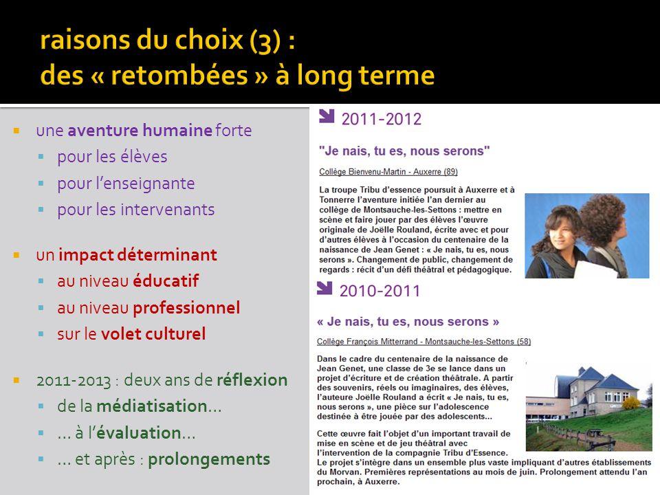 raisons du choix (3) : des « retombées » à long terme
