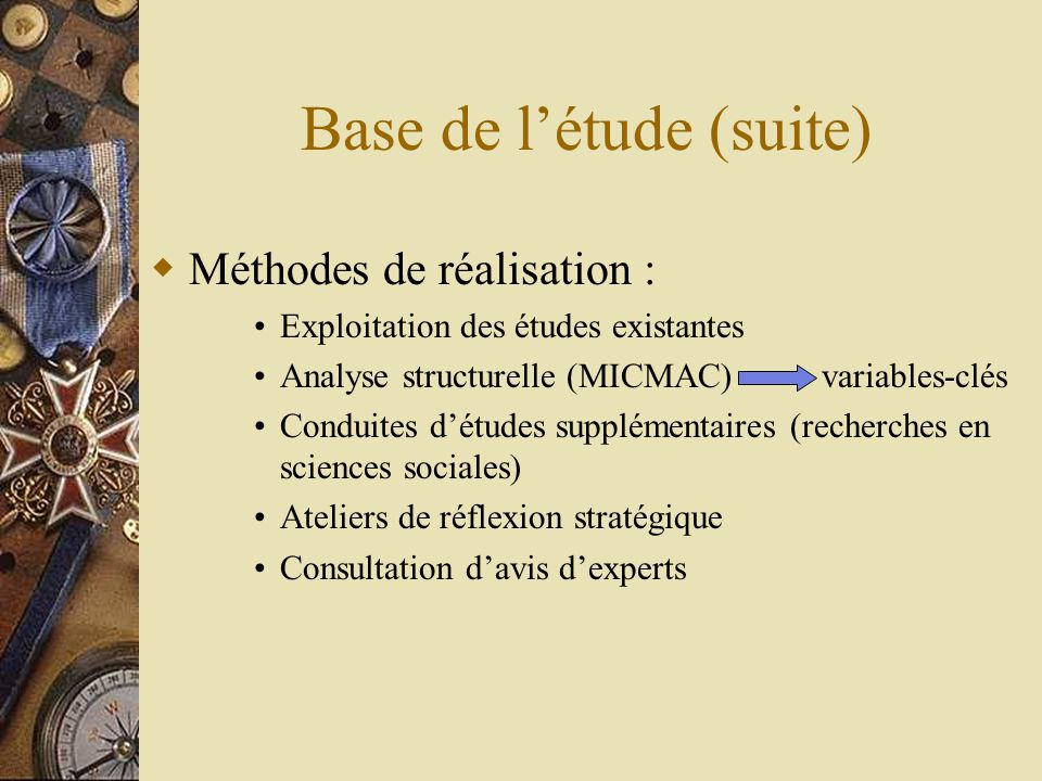 Base de l'étude (suite)