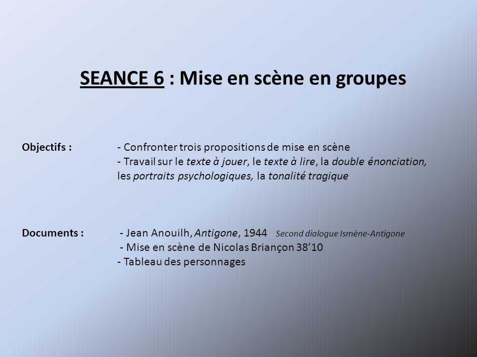 SEANCE 6 : Mise en scène en groupes