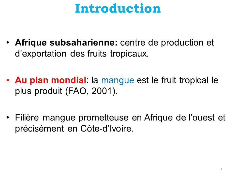 Introduction Afrique subsaharienne: centre de production et d'exportation des fruits tropicaux.