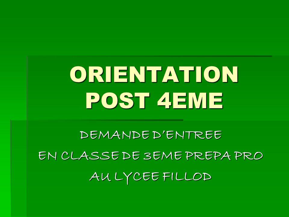 DEMANDE D'ENTREE EN CLASSE DE 3EME PREPA PRO AU LYCEE FILLOD