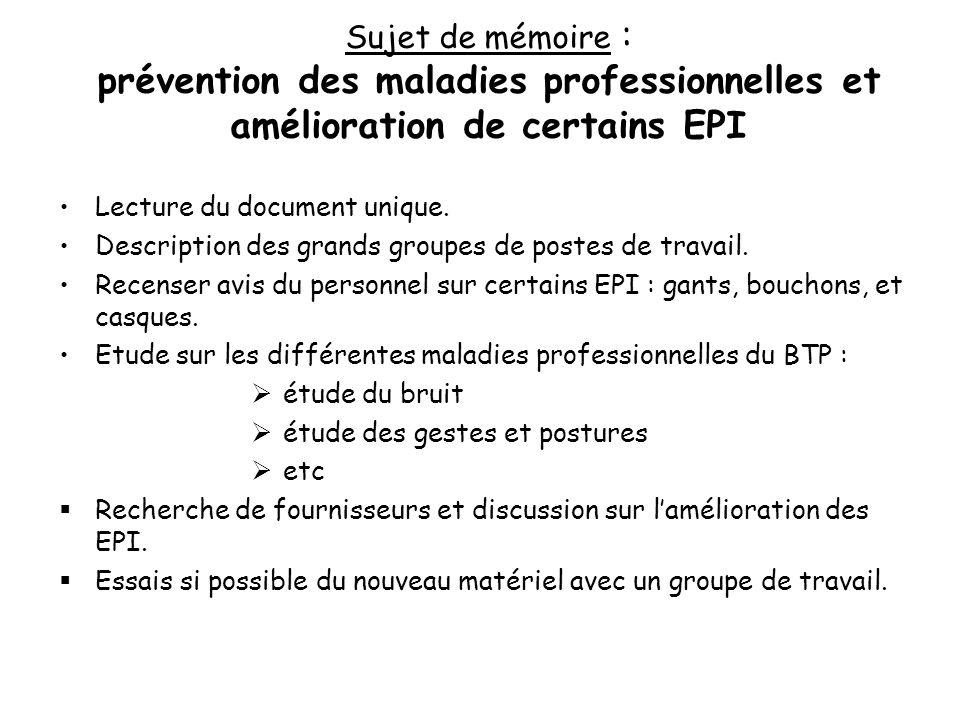 Sujet de mémoire : prévention des maladies professionnelles et amélioration de certains EPI