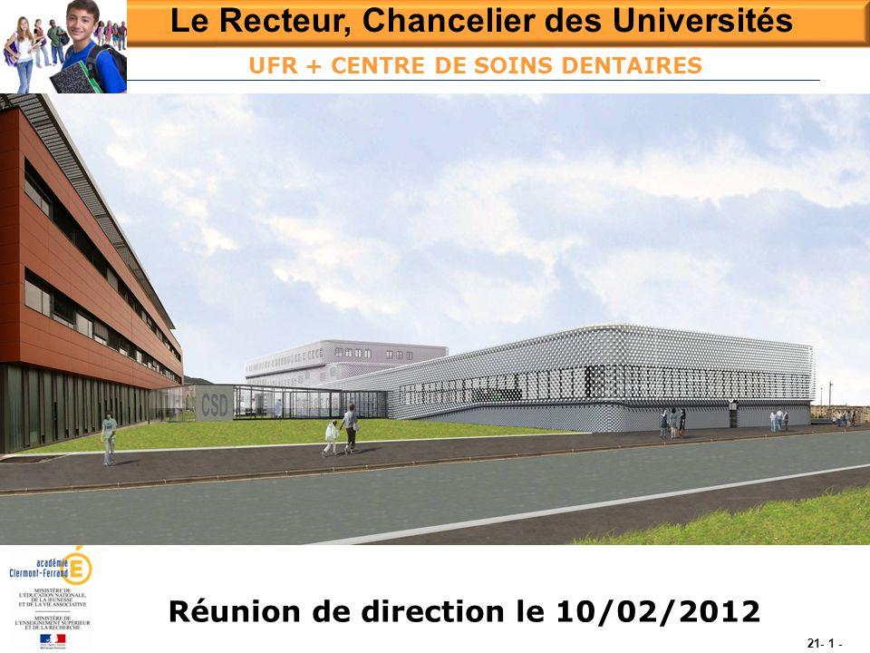 UFR + CENTRE DE SOINS DENTAIRES Réunion de direction le 10/02/2012