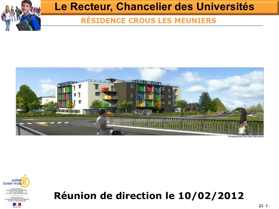RÉSIDENCE CROUS LES MEUNIERS Réunion de direction le 10/02/2012