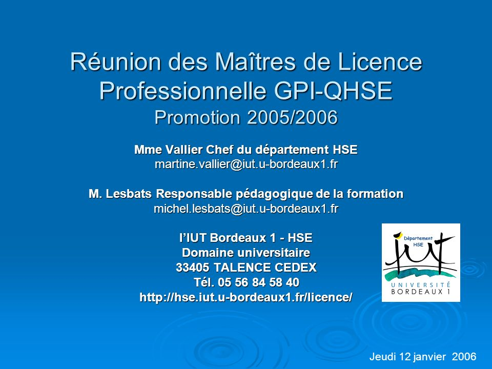 Réunion des Maîtres de Licence Professionnelle GPI-QHSE Promotion 2005/2006