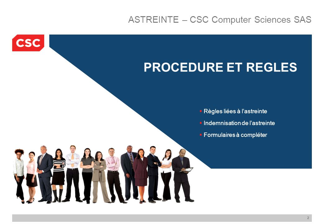 PROCEDURE ET REGLES ASTREINTE – CSC Computer Sciences SAS