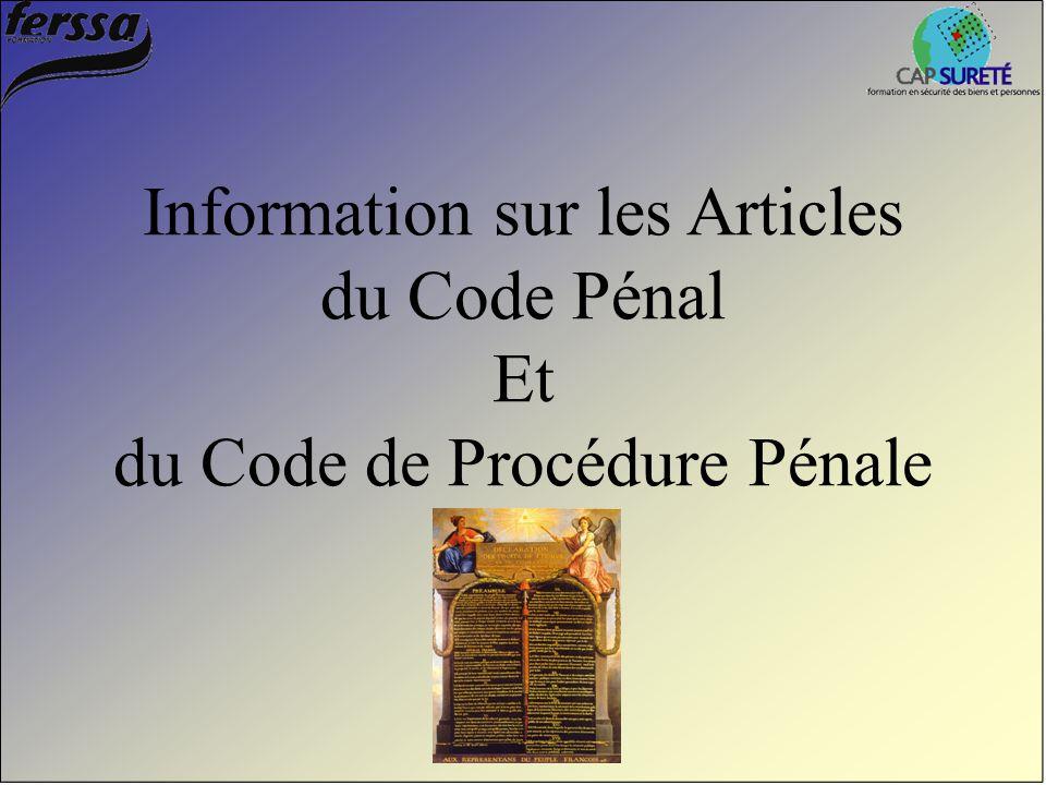 Information sur les Articles du Code Pénal Et