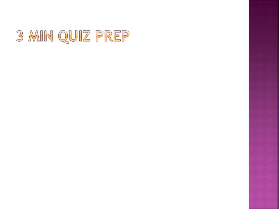 3 min quiz prep