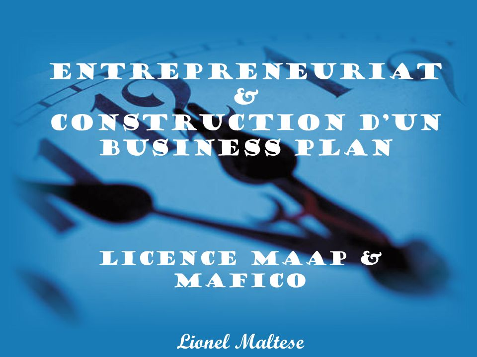 Entrepreneuriat & Construction d'un Business Plan