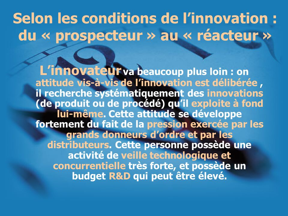 Selon les conditions de l'innovation : du « prospecteur » au « réacteur »