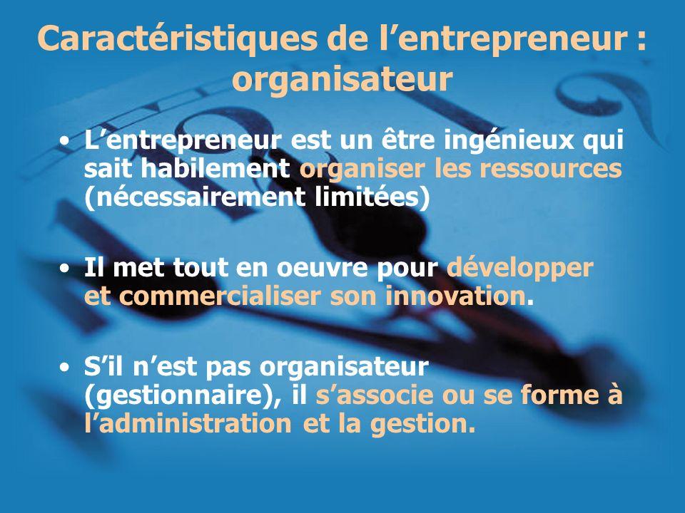 Caractéristiques de l'entrepreneur : organisateur