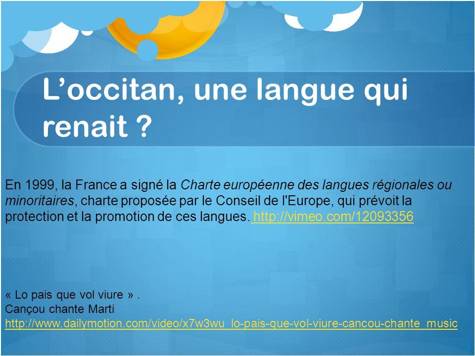 L'occitan, une langue qui renait