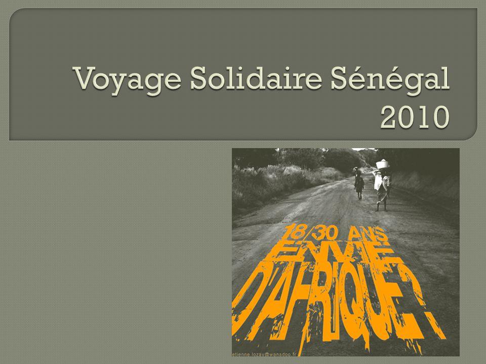 Voyage Solidaire Sénégal 2010