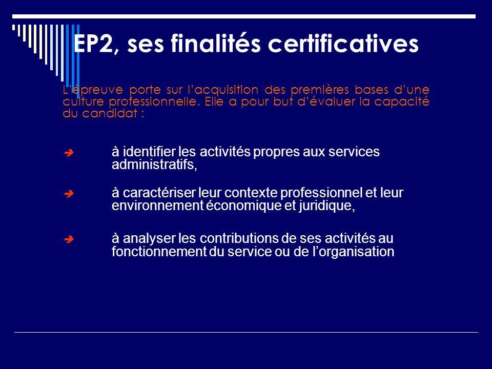 EP2, ses finalités certificatives