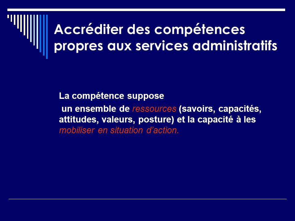 Accréditer des compétences propres aux services administratifs