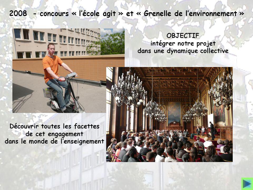2008 - concours « l'école agit » et « Grenelle de l'environnement »