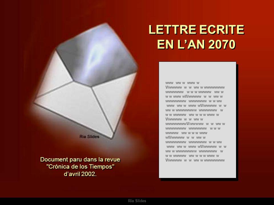 Document paru dans la revue Crónica de los Tiempos d'avril 2002.