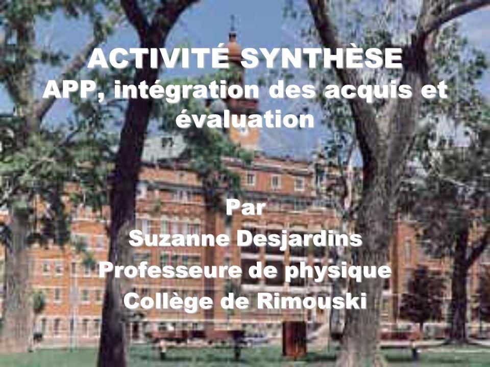 ACTIVITÉ SYNTHÈSE APP, intégration des acquis et évaluation