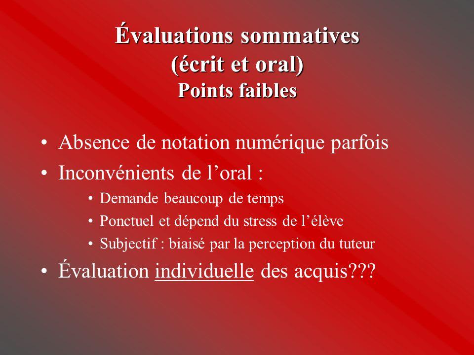 Évaluations sommatives (écrit et oral) Points faibles