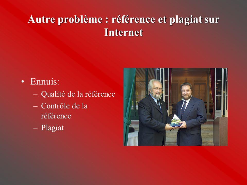 Autre problème : référence et plagiat sur Internet