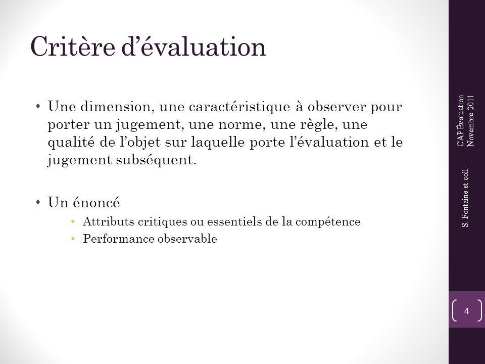 Critère d'évaluation CAP Évaluation. Novembre 2011.