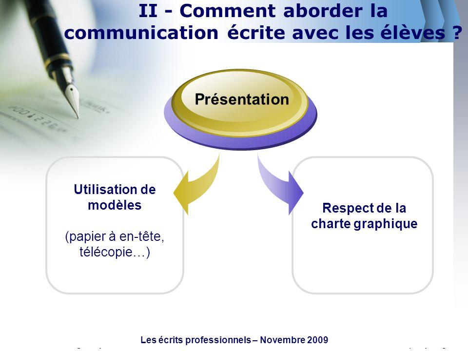 II - Comment aborder la communication écrite avec les élèves