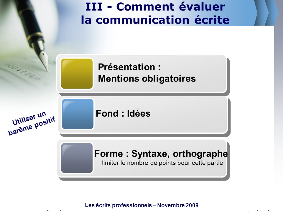 III - Comment évaluer la communication écrite