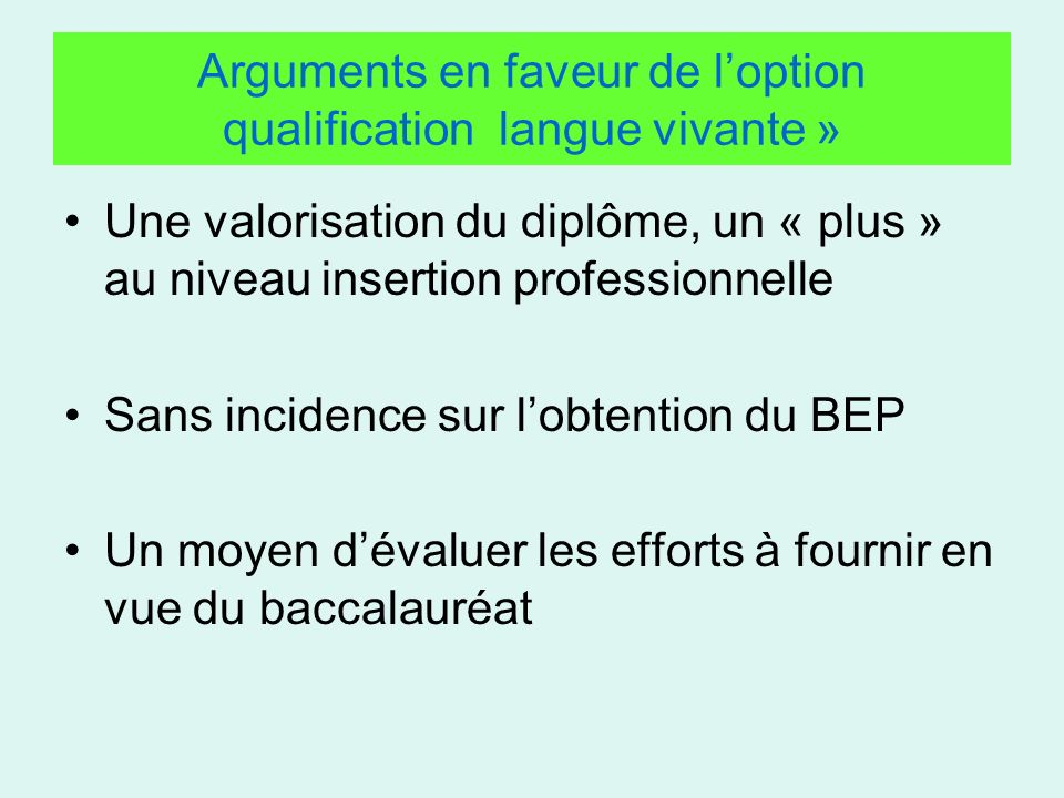 Arguments en faveur de l'option qualification langue vivante »