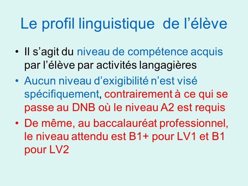 Le profil linguistique de l'élève