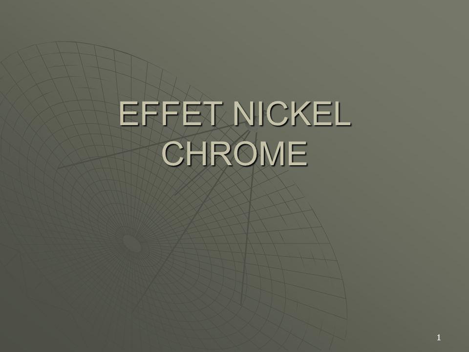 EFFET NICKEL CHROME