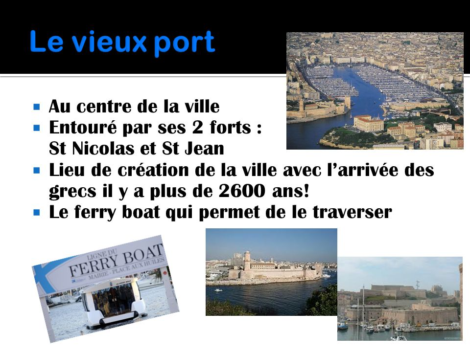 Le vieux port Au centre de la ville