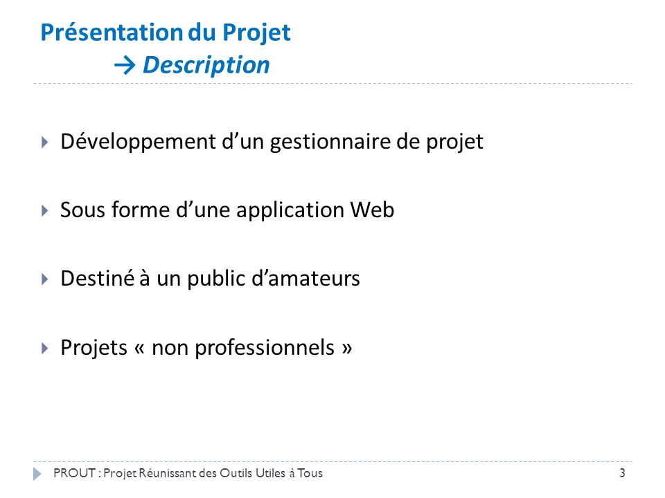 Présentation du Projet → Description
