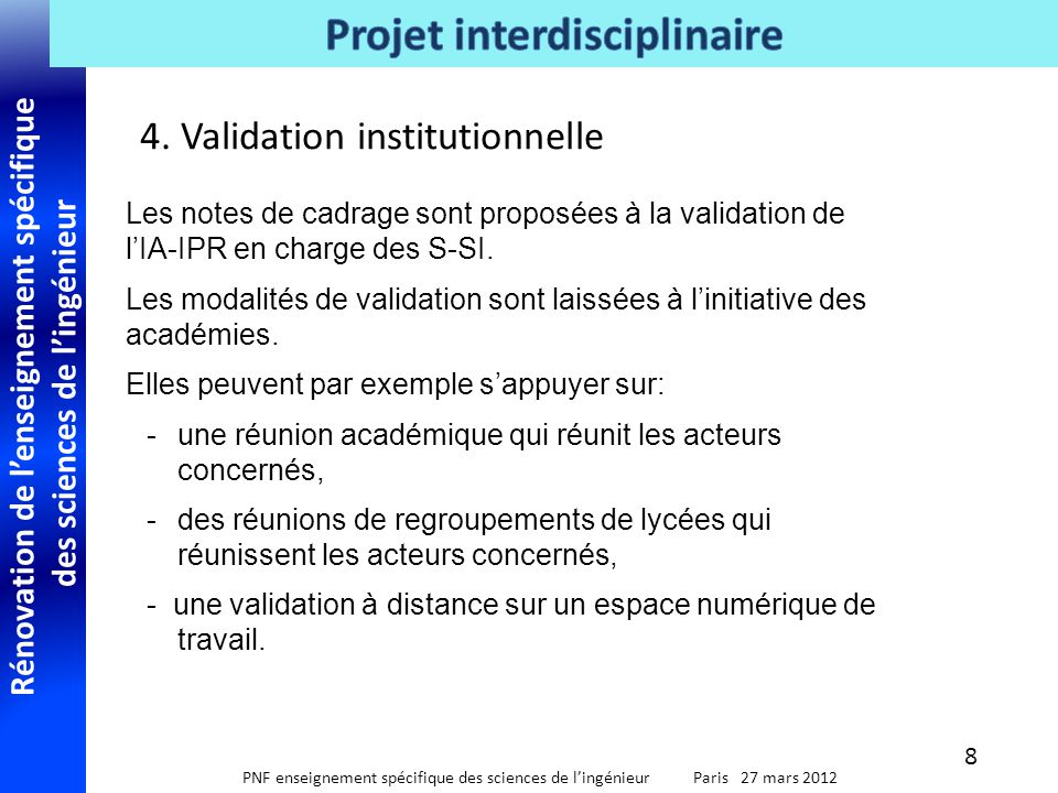 4. Validation institutionnelle