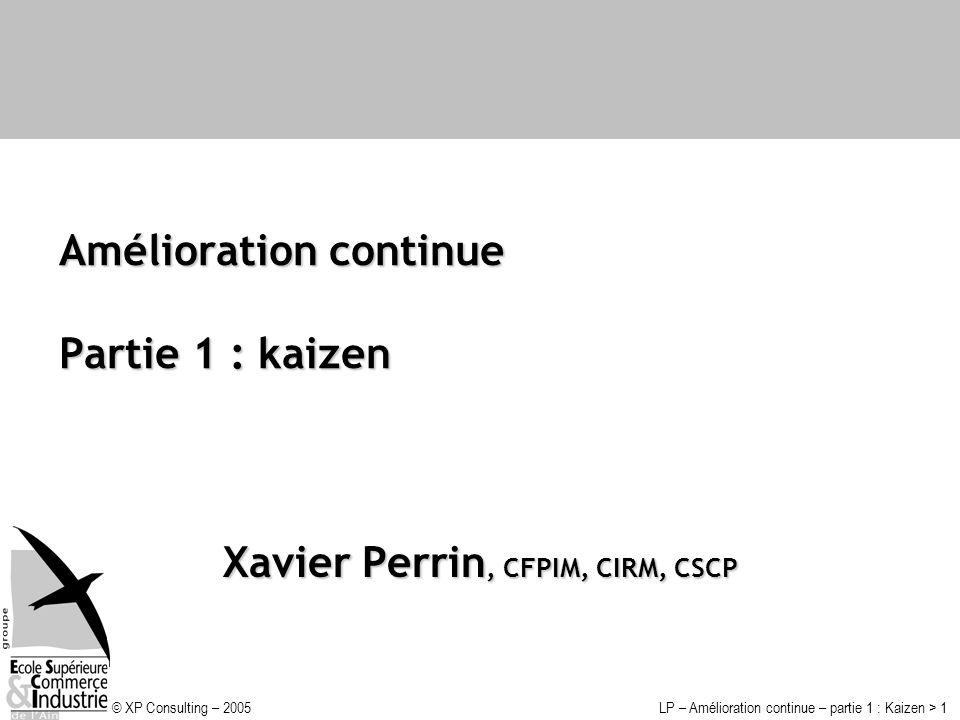 Amélioration continue Partie 1 : kaizen