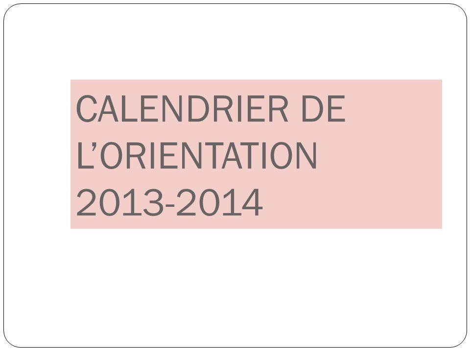CALENDRIER DE L'ORIENTATION 2013-2014