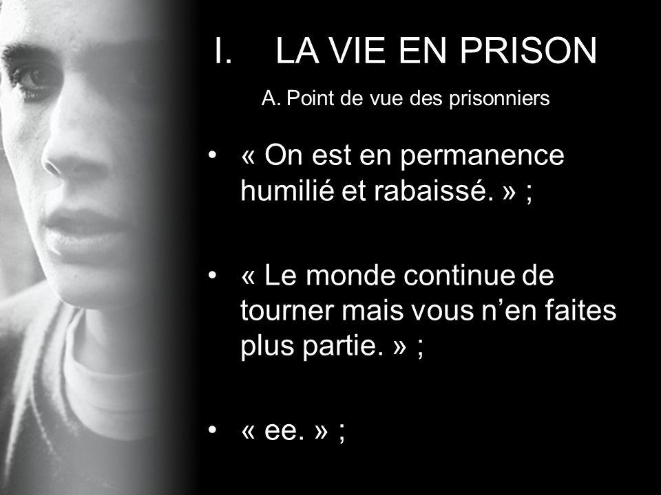 Point de vue des prisonniers