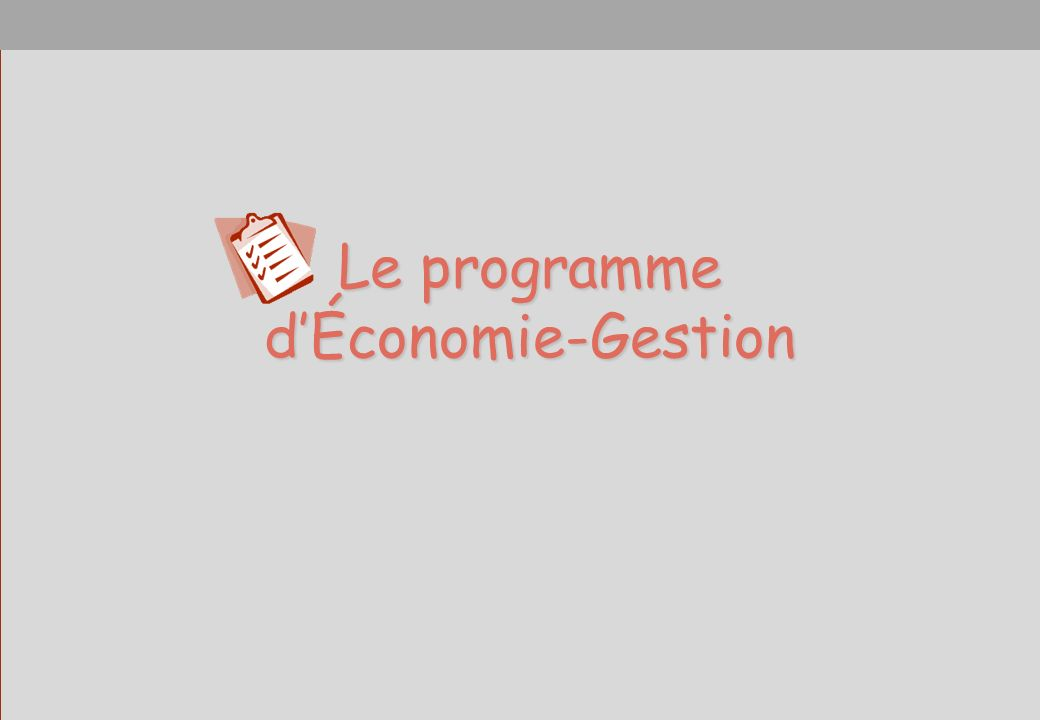 Le programme d'Économie-Gestion