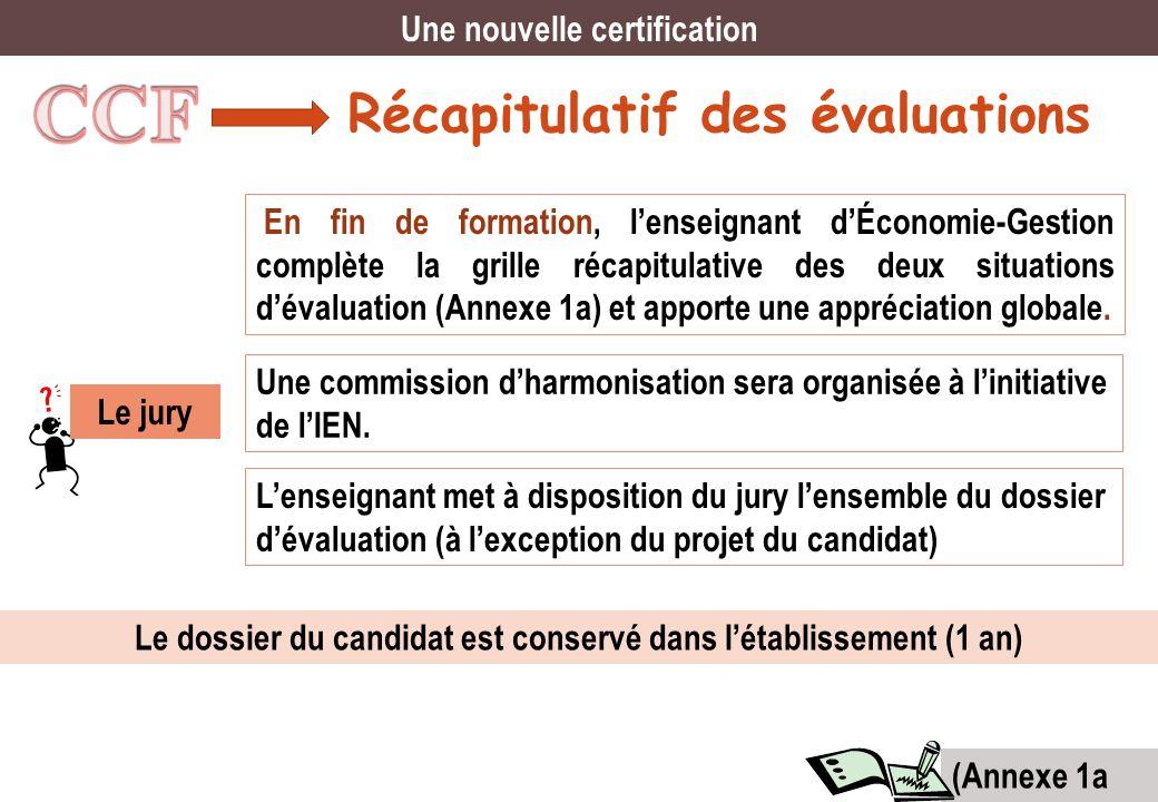 CCF Récapitulatif des évaluations Une nouvelle certification