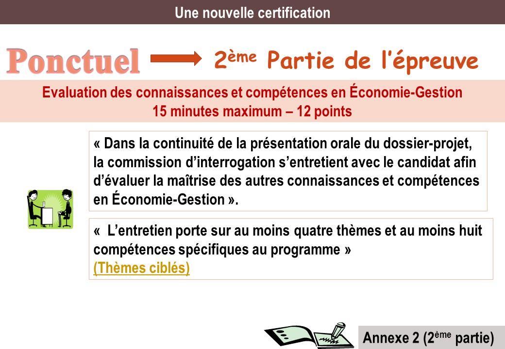 Ponctuel 2ème Partie de l'épreuve Une nouvelle certification