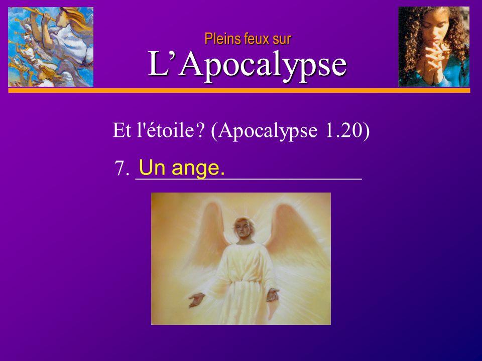 Et l étoile (Apocalypse 1.20)