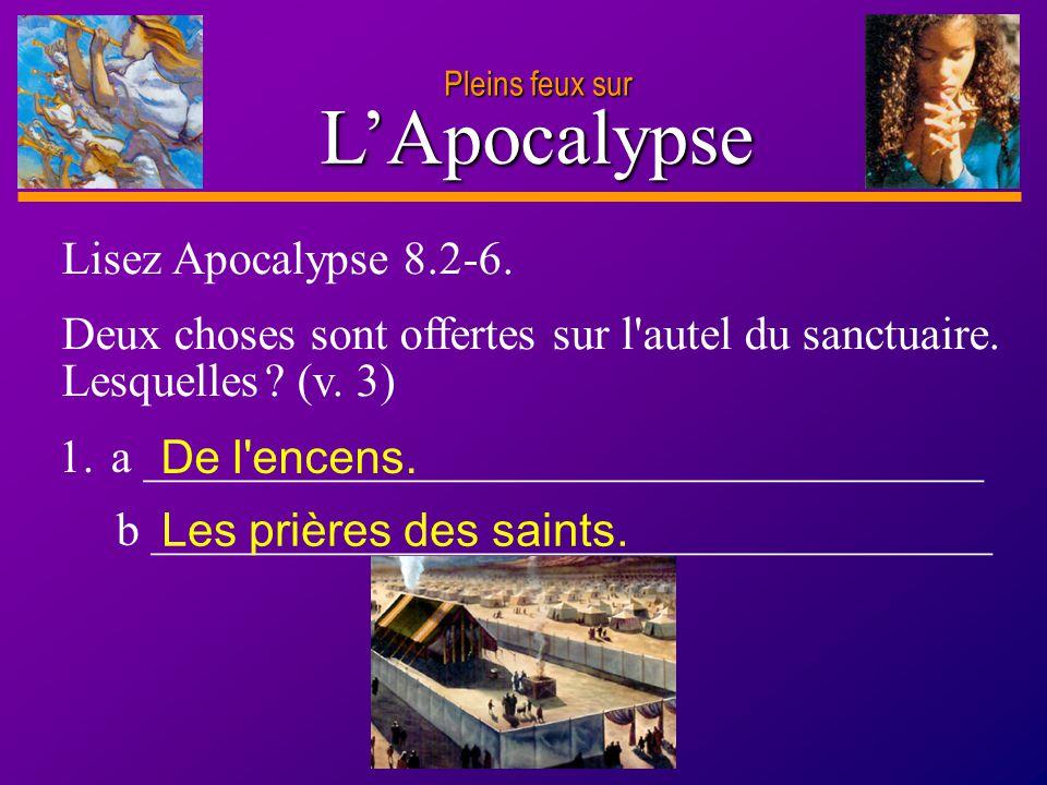 L'Apocalypse Lisez Apocalypse 8.2-6.