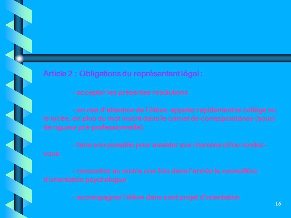 Article 2 : Obligations du représentant légal :