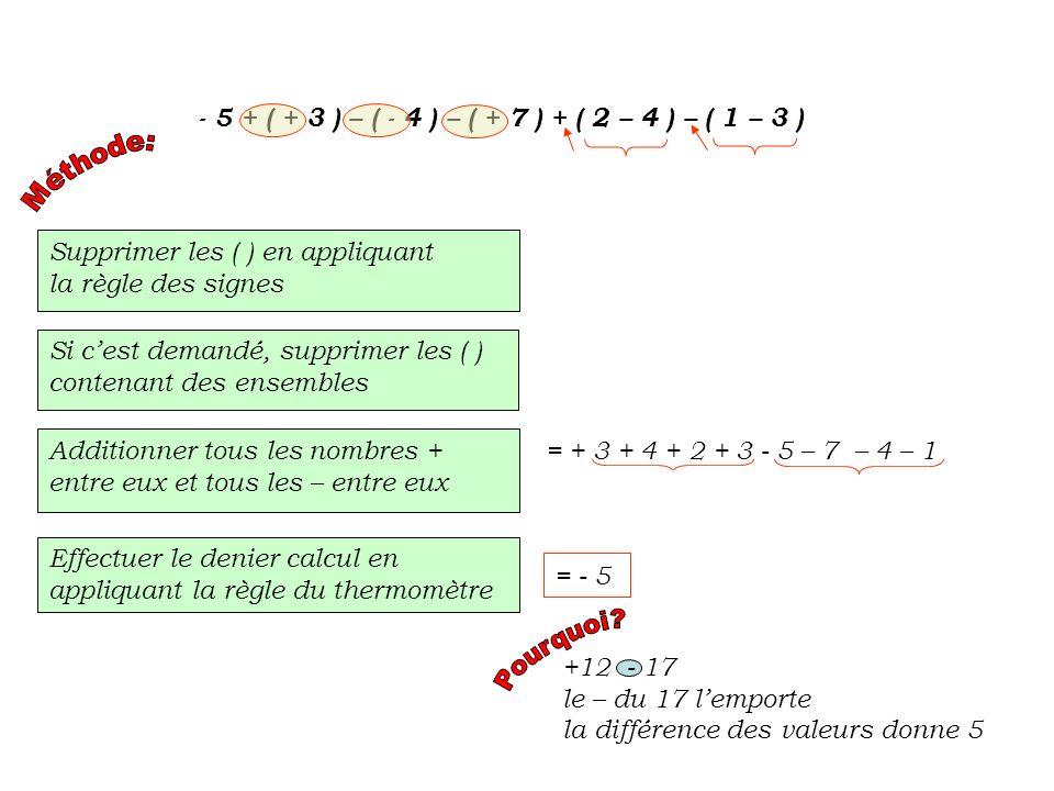 - 5 + ( + 3 ) – ( - 4 ) – ( + 7 ) + ( 2 – 4 ) – ( 1 – 3 )