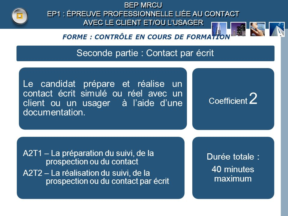 FORME : CONTRÔLE EN COURS DE FORMATION