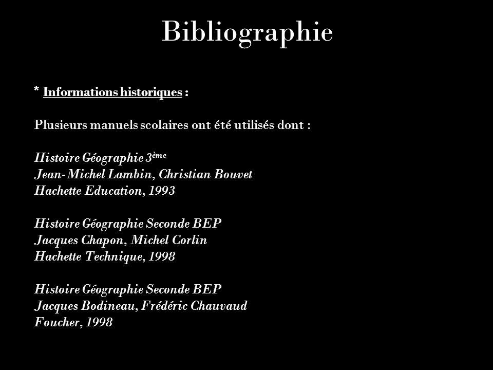 Bibliographie * Informations historiques :