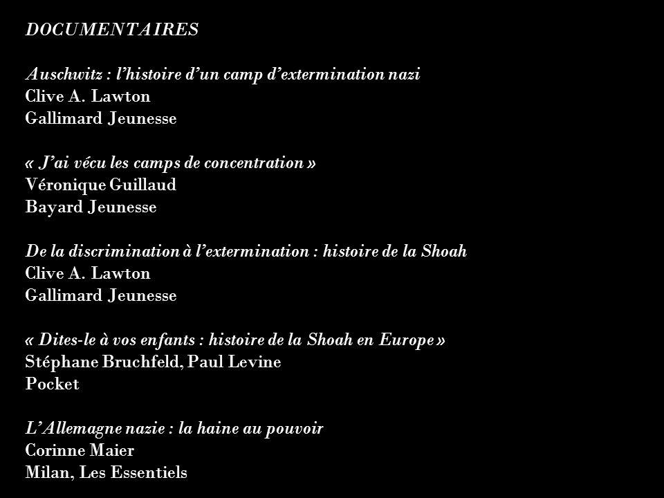 DOCUMENTAIRES Auschwitz : l'histoire d'un camp d'extermination nazi. Clive A. Lawton. Gallimard Jeunesse.