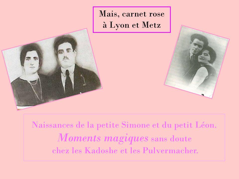 Mais, carnet rose à Lyon et Metz