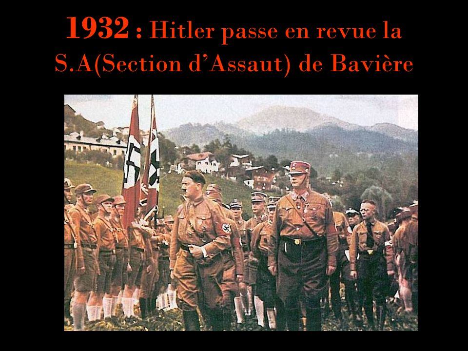 1932 : Hitler passe en revue la S.A(Section d'Assaut) de Bavière