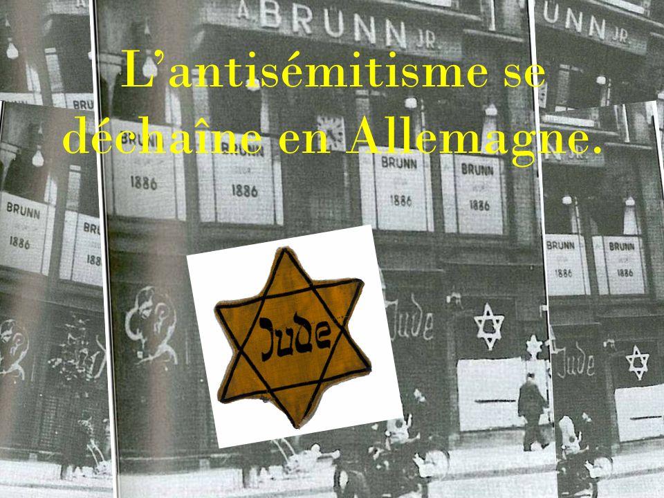L'antisémitisme se déchaîne en Allemagne.